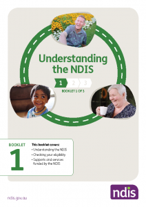 Booklet 1 - Understanding the NDIS