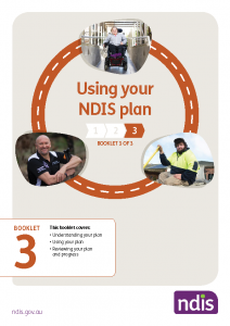 Booklet 3 - Using your NDIS plan